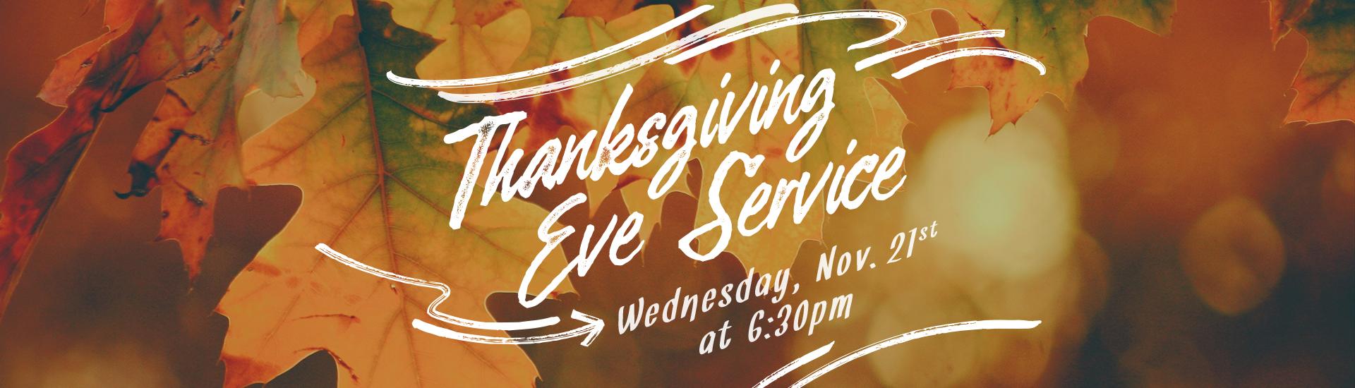 Thanksgiving Eve Service