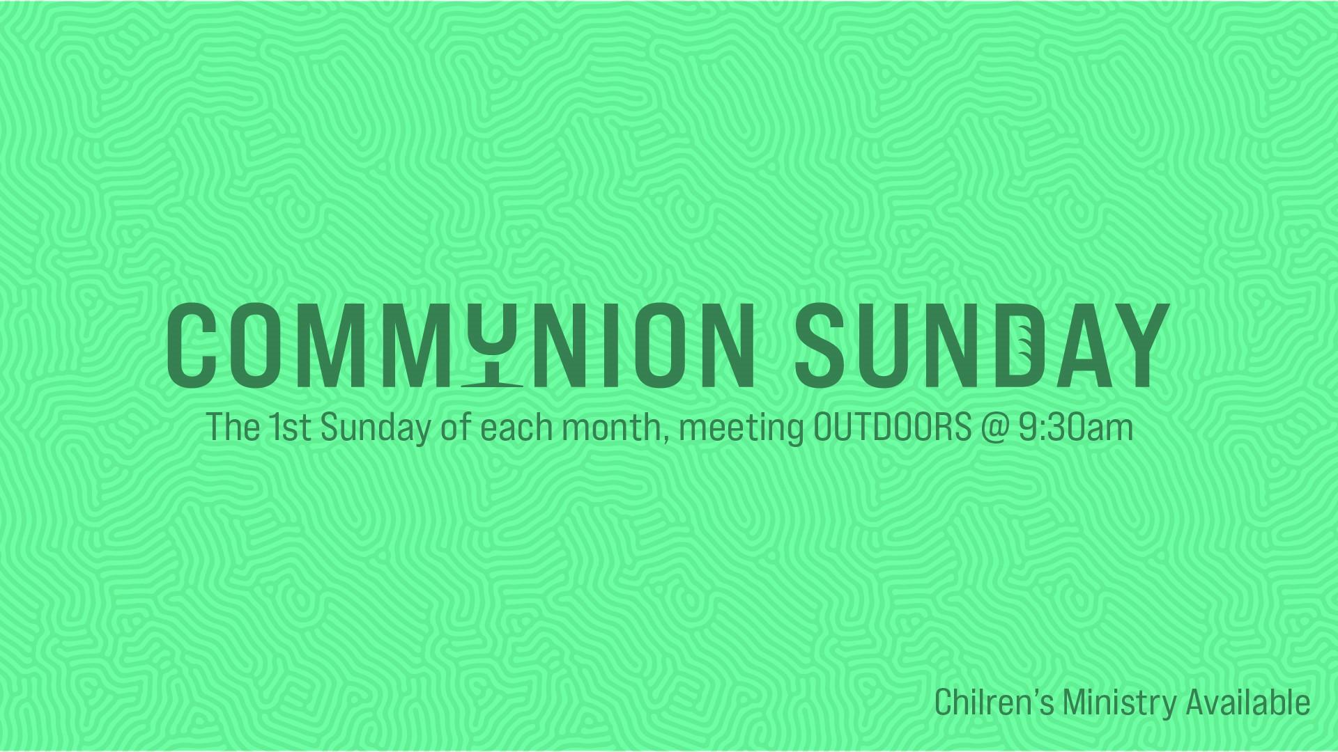 Communion Sunday Event